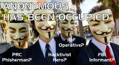World War Web Advisory #7: Anonymous Has Been Occupied